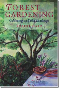 Gardening: Cultivating an Edible Landscape by Robert Hart